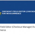 CHEckout field editor for woocommerce campos personalizados checkout