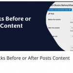 Insert Blocks Before or After Posts Content